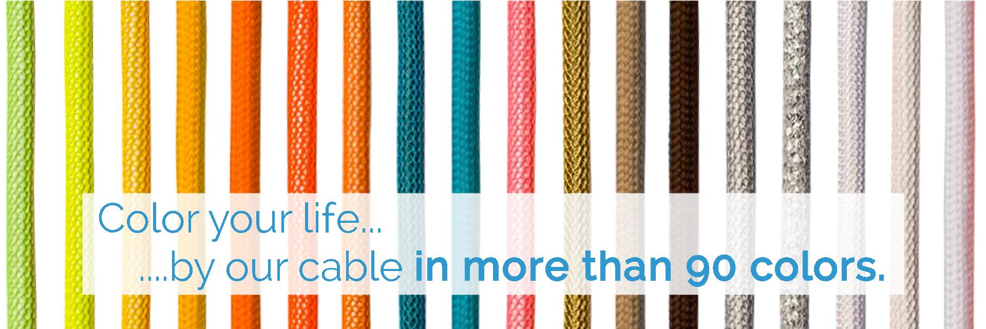 Gestalten Sie Ihr Leben bunter - Textilkabel in ueber 90 verschiedenen Farben